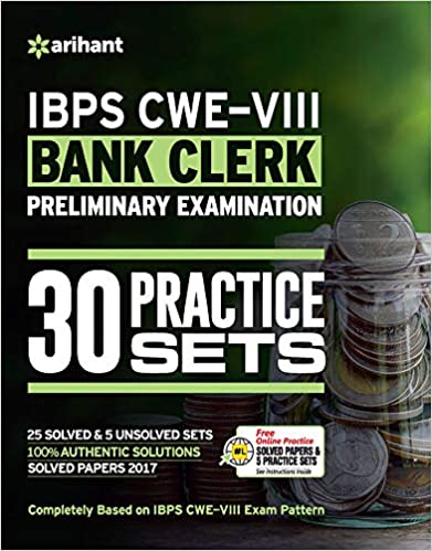 30 Practice Sets IBPS-VIII Bank Clerk Preliminary Examination 2018 - by Arihant Experts