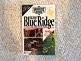 Insiders' Guide to Virginia's Blue Ridge, Lin Chaff and Margaret Camlin, 0912367571