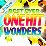 Best Ever One Hit Wonders