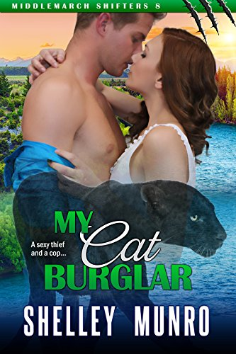 (My Cat Burglar (Middlemarch Shifters Book 8))