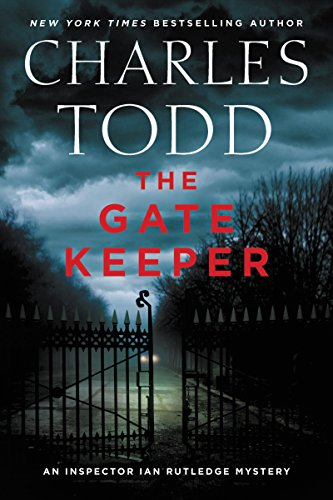 The Gate Keeper (Inspector Ian Rutledge Mysteries)