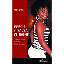 Précis de salsa cubaine: Danse de couple et de bal - Rueda de casino (French Edition)