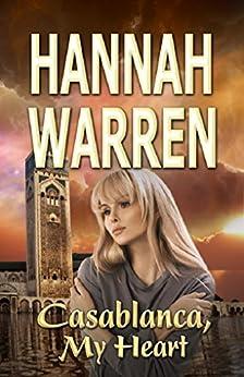 Casablanca My Heart by [Warren, Hannah]