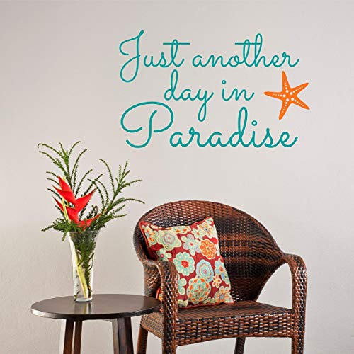 Just Another Day in Paradise Vinyl Wall Decal Wall Sticker - Beach Wall Sign - Beach Paradise Aloha Palm Trees Sandy Toes Theme Custom Wall Decal Sticker