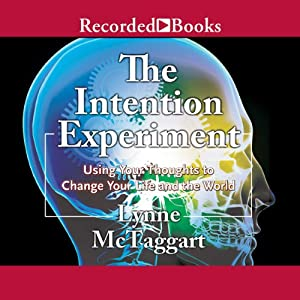 The Intention Experiment Audiobook