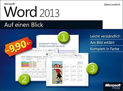 Microsoft Word 2013 auf einen Blick Taschenbuch – 14. März 2013 Sabine Lambrich 3866458770 978-3-86645-877-2 Anwendungs-Software