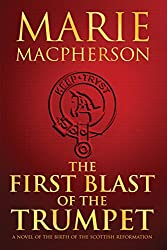 The First Blast of the Trumpet (The Knox Trilogy)
