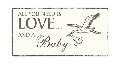 Placa decorativa, « All You Need is Love And A Baby ...