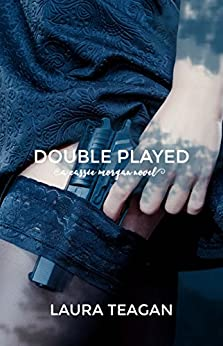 Double Played (The Cassie Morgan Series Book 2) by [Teagan, Laura]