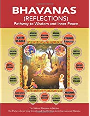 BHAVANAS (REFLECTIONS): Pathway to Wisdom and Inner Peace