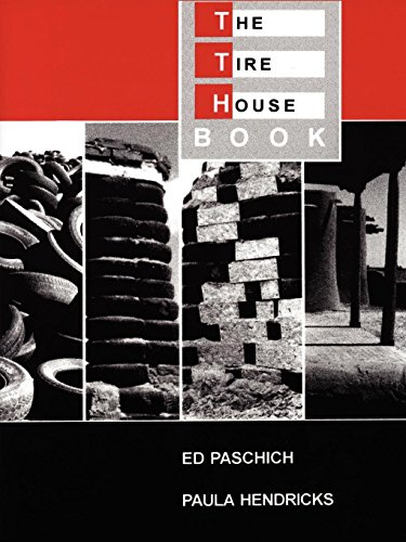 The Tire House Book [Ed Paschich - Paula Hendricks] (Tapa Blanda)