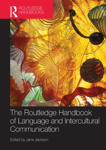 The Routledge Handbook of Language and Intercultural Communication (Routledge Handbooks in Applied Linguistics) Pdf