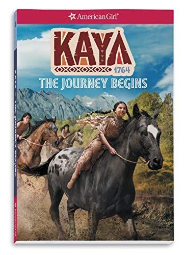 Kaya: The Journey Begins (American Girl Historical Characters)