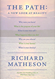 The Path: A New Look At Reality