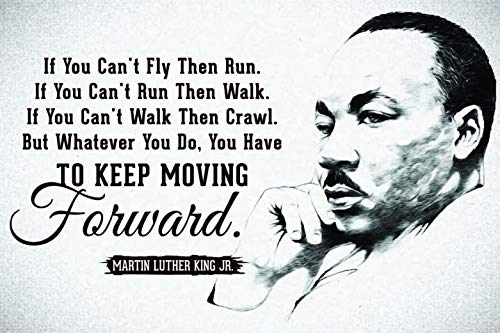 JSC455 Keep Moving Forward Martin Luther King Jr Quote Poster Drawn Portrait | 18-Inches By 12-Inches | Motivational Inspirational | Premium 100lb Gloss Poster -
