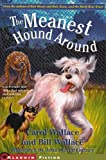 The Meanest Hound Around, Carol Wallace and Bill Wallace, 0743437861
