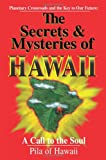 The Secrets and Mysteries of Hawaii, Pila of Hawaii, 1558743626