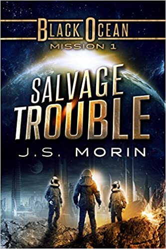 Read online Salvage Trouble: Mission 1 (Black Ocean) PDF, azw (Kindle), ePub