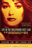 From Life in the Hollywood Fast Lane to the Untouchables of India: Chasing Fame and Finding God