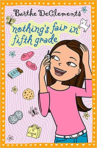 nothing s fair in fifth grade barthe declements 9780142413494