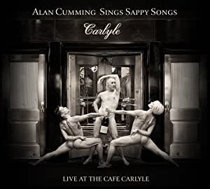 Sings Sappy Songs Live at the Cafe Carlyle