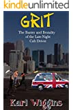 GRIT - The Banter and Brutality of the Late-Night Cab Driver