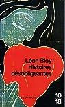 Histoires désobligeantes par Bloy