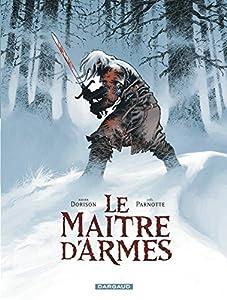vignette de 'Le maître d'armes (Xavier Dorison)'