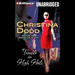 Trouble in High Heels   Christina Dodd