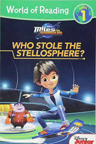 World of Reading: Miles From Tomorrowland Who Stole the Stellosphere?: Level 1 -