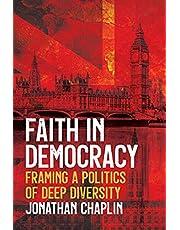 Faith in Democracy: Framing a Politics of Deep Diversity