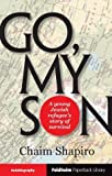 img - for Go My Son by Chaim Shapiro (2011-09-04) book / textbook / text book