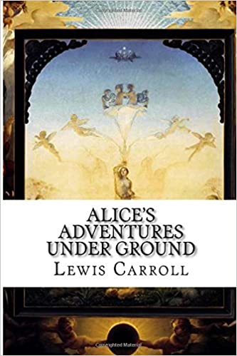 Book Alice's Adventures Under Ground