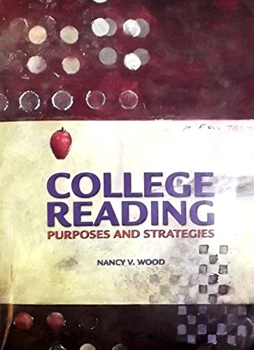 College Reading: Purposes and Strategies