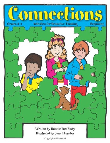 Connections: Activities for Deductive Thinking (Beginning, Grades 3-4) pdf epub