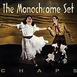 Chaps: A History by Monochrome Set