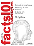 Studyguide for Social Science Methodology: a Unified Framework by John Gerring, ISBN 9780521132770, Cram101 Incorporated, 1490242686