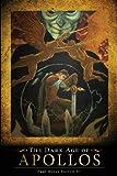 The Dark Age of Apollos, Paul Moses Burrow Jr., 1625109393