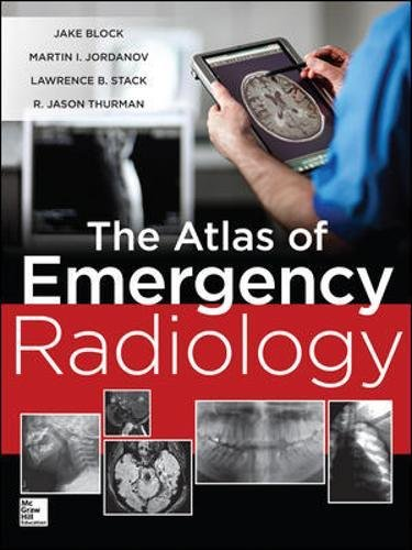 Atlas of Emergency Radiology by Brand: McGraw-Hill Professional