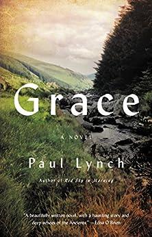Grace: A Novel by [Lynch, Paul]