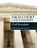 High Court Case Summaries on Civil Procedure, Keyed to Freer, 6th, Publisher's Editorial Staff, 0314290621