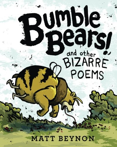Bumble Bears & Other Bizarre Poems