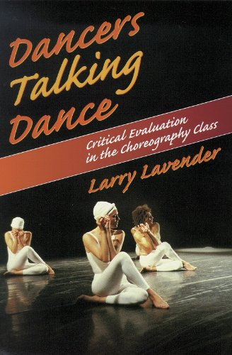 Dancers Talking Dance: Critical Evaluation In The Choreography Class