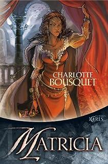 [L'Archipel des Numinées 3] : Matricia, Bousquet, Charlotte