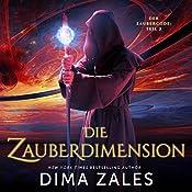 Die Zauberdimension: Der Zaubercode, Teil 2 | Dima Zales, Anna Zaires