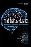 Mind, Brain, & Education: Neuroscience Implications for the Classroom (Leading Edge Book 6)