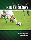 Anatomical Kinesiology, Miyahita, Theresa and Odell, Christine, 1465223878
