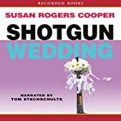 Shotgun Wedding | Susan Rogers Cooper