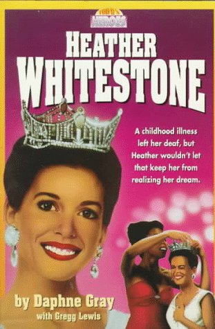 Heather Whitestone (Today's Heroes Series)