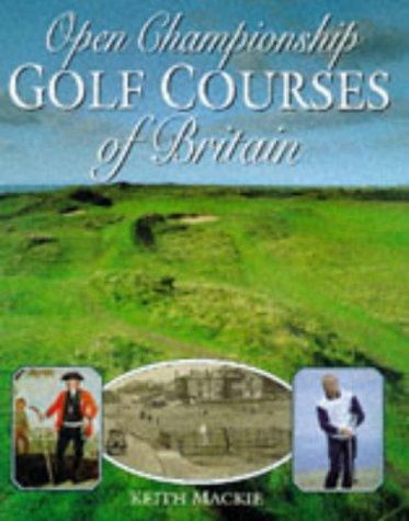 Descargar Libro Open Championship Golf Courses Of Great Britain Keith Mackie